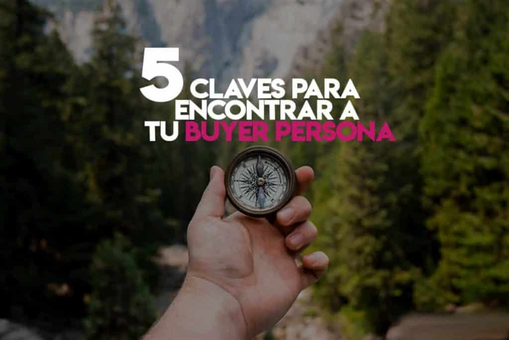 Inbound-Marketing-5-claves-para-encontrar-el-buyer-persona-de-tu-empresa