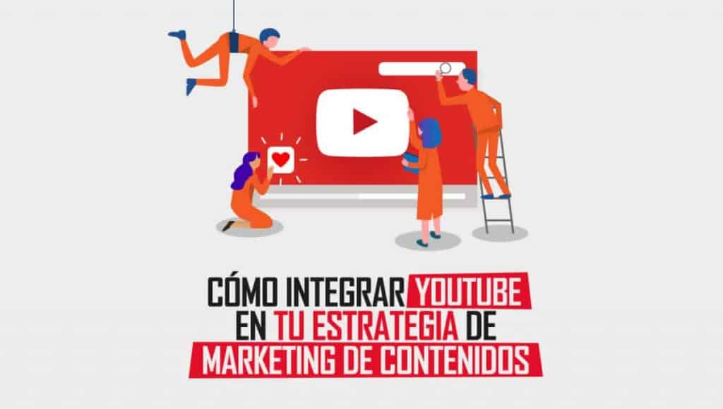 como-integrar-youtube.estrategia-marketing-contenidos