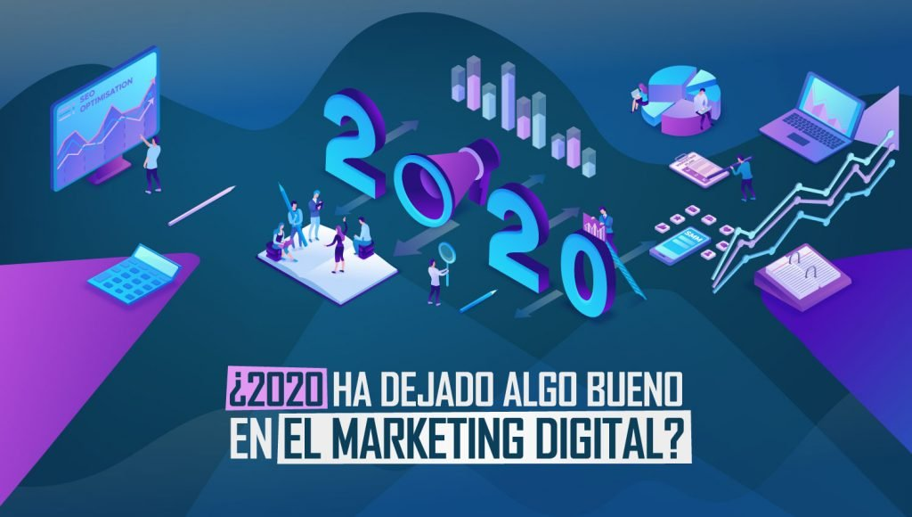 2020-dejado-algo-bueno-marketing-digital